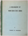 Books:Reference & Bibliography, Harry K. Hudson. A Bibliography of Hard-Cover Boys Books.Jiffy Blueprint, 1966. First edition, first printing. Erra...