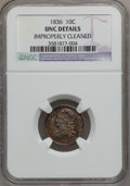 Bust Dimes, 1836 10C -- Improperly Cleaned -- NGC Details. Unc. NGC Census:(0/105). PCGS Population (4/82). Mintage: 1,190,000. Numism...