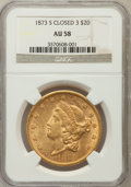 Liberty Double Eagles: , 1873-S $20 Closed 3 AU58 NGC. NGC Census: (661/297). PCGSPopulation (141/183). Mintage: 1,040,600. Numismedia Wsl. Pricef...