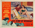 Movie/TV Memorabilia:Autographs and Signed Items, Robert Mitchum Signed His Kind of Woman Lobby Card (RKO,1951)....