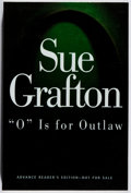 "Books:Mystery & Detective Fiction, Sue Grafton. SIGNED. ""O"" is for Outlaw. Henry Holt, 1999.Advance reading copy. Signed by the author. Fine...."