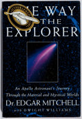 Books:Biography & Memoir, [Astronaut]. Edgar Mitchell. INSCRIBED. The Way of theExplorer. Putnam, 1996. First edition, first printing. ...
