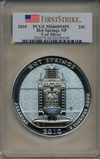 2010 25C Hot Springs National Park Five Ounce Silver First Strike MS66 Deep Mirror Prooflike PCGS. PCGS Population (31/3...