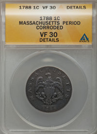 1788 1C Massachusetts Cent, Period -- Corroded -- ANACS. VF30 Details. NGC Census: (10/78). PCGS Population (37/222). (#...