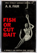 Books:Mystery & Detective Fiction, [Erle Stanley Gardner]. A. A. Fair. Fish or Cut Bait.Morrow, 1963. First edition, first printing. Owner's embossmen...