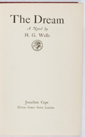 Books:Science Fiction & Fantasy, [Utopian Fiction]. H. G. Wells. The Dream. Jonathan Cape, 1924. First edition, first printing. Leaning. Hinges crack...