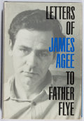 Books:Biography & Memoir, James Agee. Letters of James Agee to Father Flye. Braziller,1962. First edition, first printing. Minor rubbing. Jac...