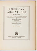 Books:Art & Architecture, Harry B. Wehle. American Miniatures 1730-1850. Garden City, 1937. Later edition. Toning and offsetting. Very good....