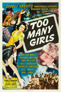 """Movie Posters:Comedy, Too Many Girls (RKO, 1940). One Sheet (27"""" X 41"""").. ..."""