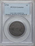 Large Cents, 1799 1C Genuine PCGS. S-189, B-3, R.2....
