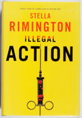 Books:Mystery & Detective Fiction, Stella Rimington. SIGNED. Illegal Action. Knopf, 2008. Firstedition, first printing. Signed by the author. Fine...