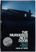 Books:Mystery & Detective Fiction, David M. Buss. SIGNED. The Murderer Next Door. Penguin,2005. First edition, first printing. Signed by the aut...