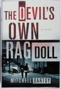 Books:Mystery & Detective Fiction, Mitchell Bartoy. SIGNED. The Devil's Own Ragdoll. St. Martin's, 2005. First edition, first printing. Signed by the...