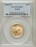 Modern Bullion Coins, 2006-W $10 Quarter-Ounce Gold Eagle MS69 PCGS. PCGS Population(4468/1222). NGC Census: (3961/4337). Numismedia Wsl. Price...