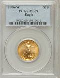 Modern Bullion Coins, 2006-W $10 Quarter-Ounce Gold Eagle MS69 PCGS. PCGS Population(4455/1221). NGC Census: (3962/4335). Numismedia Wsl. Price...