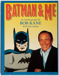 Bob Kane. INSCRIBED. Batman & Me. Eclipse, 1989. First trade edition, first printing. Signed