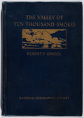 Books:Americana & American History, Robert F. Griggs. INSCRIBED. The Valley of Ten ThousandSmokes. National Geographic, 1922. First edition, first ...