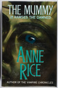 Books:Horror & Supernatural, Anne Rice. SIGNED. The Mummy. Chatto & Windus, 1989.First British edition, first printing. Signed by the author. ...