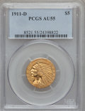 Indian Half Eagles, 1911-D $5 AU55 PCGS....
