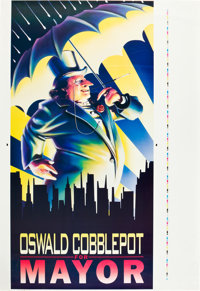"Batman Returns (Warner Brothers, 1992). ""Oswald Cobblepot for Mayor"" Printer's Proof Poster (43"" X 63&quo..."