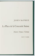 Books:Fiction, John McPhee. SIGNED/LIMITED. La Place de la Concorde Suisse.FSG, 1984. First edition, first printing. Limited...