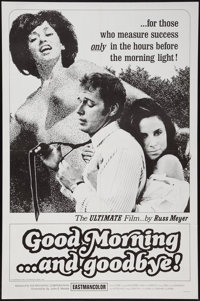 "Good Morning...and Goodbye! (Eve Productions, 1967). One Sheet (27"" X 41""). Sexploitation"