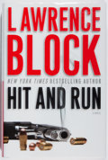 Books:Mystery & Detective Fiction, Lawrence Block. SIGNED. Hit and Run. Morrow, 2008. First edition, first printing. Signed by the author. Fine...