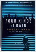 Books:Mystery & Detective Fiction, Robert Ward. SIGNED. Four Kinds of Rain. St. Martin's, 2006.First edition, first printing. Signed by the author. ...