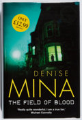 Books:Mystery & Detective Fiction, Denise Mina. SIGNED. The Field of Blood. Bantam, 2005. Firstedition, first printing. Signed by the author. ...