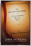 Books:Mystery & Detective Fiction, John Dunning. SIGNED. The Sign of the Book. Scribner, 2005.First edition, first printing. Signed by the autho...