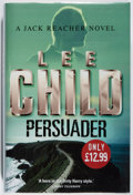 Books:Mystery & Detective Fiction, Lee Child. SIGNED. Persuader. Bantam, 2003. First edition,first printing. Signed by the author. Fine....