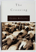 Books:Fiction, Cormac McCarthy. SIGNED/LIMITED. The Crossing. Knopf, 1994.First edition, first printing. Limited to 1000 unnumbe...
