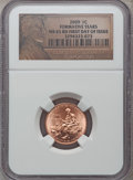 (5)2009 1C Formative Years, First Day of Issue MS65 Red NGC. NGC Census: (0/0). PCGS Population (5803/1742). (#407835)...