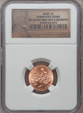 2009 1C Formative Years, First Day Ceremony MS66 Red NGC. NGC Census: (0/0). PCGS Population (1742/0). (#407835)...(PCGS...
