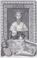 Prints, RICARDVS II REX. 18th century. 13 x 8-3/4 inches (33.0 x22.2 cm). Engraved and drawn by G. Vertue after an ...