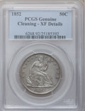 Seated Half Dollars, 1852 50C -- Cleaning -- Genuine PCGS. XF Details....