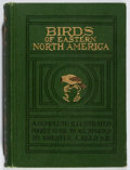 Books:Natural History Books & Prints, Chester A. Reed. Birds of Eastern North America. Doubleday, Page, 1912. First edition, first printing. Hinges broken...