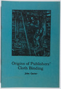 Books:Books about Books, John Carter. The Origins of Publishers' Cloth Binding.Rasmussen Press, 1972. First edition, first printing. Mil...