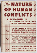 Books:Medicine, A. R. Luria. The Nature of Human Conflicts. Liveright, 1932.First American edition, first printing. Toning and ligh...