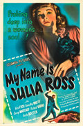 "Movie Posters:Film Noir, My Name Is Julia Ross (Columbia, 1945). One Sheet (27"" X 41"").. ..."
