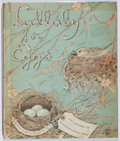 Books:Children's Books, Betty Bridgman. Lullaby for Eggs. With Pictures by ElizabethOrton Jones. Macmillan, 1955. Several tape repairs ...