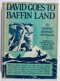 Books:Americana & American History, David Binney Putnam. David Goes to Baffin Land. G. P.Putnam's Sons, 1927. Dust-soiling to text edges. Ownership...