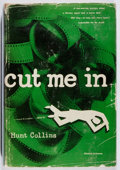 Books:Mystery & Detective Fiction, [Evan Hunter/Ed McBain, pseudonym]. Hunt Collins. Cut Me In.Abelard-Schuman, 1954. First edition. Rubbing, wear to...