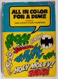Books:Comics - Golden Age, Dick Lupoff and Don Thompson. All in Color for a Dime.Arlington House, [1970]. First edition. Wear, rubbing, and mi...