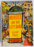 Books:Mystery & Detective Fiction, Elliot Paul. Murder on the Left Bank. Random House, [1951].First printing. Light rubbing and wear. Rear endpaper li...