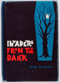 Books:Horror & Supernatural, Greye La Spina. INSCRIBED. Invaders from the Dark. Arkham House, 1960. First edition, first printing. Signed and i...