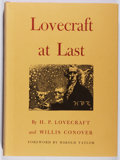Books:Horror & Supernatural, H. P. Lovecraft and Willis Conover. LIMITED. Lovecraft at Last. Carrollton, Clark, 1975. First edition, first printi...