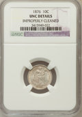 Seated Dimes: , 1876 10C -- Improperly Cleaned -- NGC Details. UNC. NGC Census:(2/258). PCGS Population (7/259). Mintage: 1,145,000. Numis...
