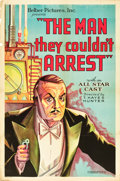 """Movie Posters:Crime, The Man They Couldn't Arrest (Helber Pictures, 1931). One Sheet(27"""" X 41"""").. ..."""