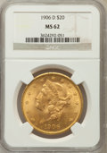 Liberty Double Eagles: , 1906-D $20 MS62 NGC. NGC Census: (665/467). PCGS Population(681/749). Mintage: 620,250. Numismedia Wsl. Price for problem ...